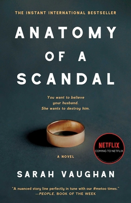 Anatomy of a Scandal - Vaughan, Sarah