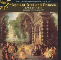 Ancient Airs and Dances: 16th Century Songs & Dances for Lute - Christel Thielmann (bass viol); John Holloway (violin); Nigel North (bass lute); Paul O'Dette (lute);...