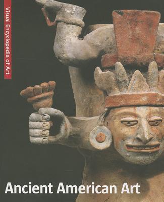 Ancient American Art/Altamerikanische Kunst/L'Art Precolombien/Precolombiaanse Kunst - Scala Group (Creator)