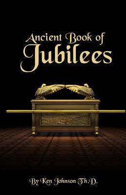 Ancient Book of Jubilees - Johnson, Ken