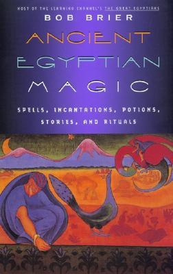 Ancient Egyptian Magic - Brier, Bob
