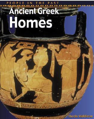 Ancient Greek Homes - Middleton, Haydn