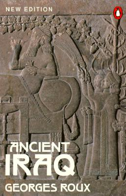 Ancient Iraq: Third Edition - Roux, Georges