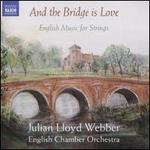 And the Bridge is Love