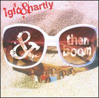 And Then Boom - Iglu & Hartly