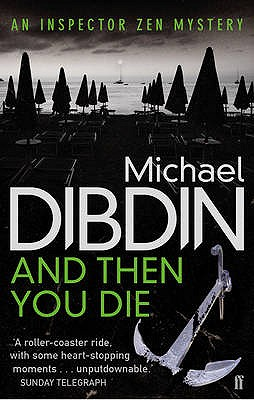 And Then You Die - Dibdin, Michael