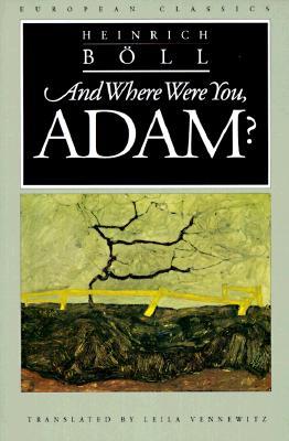 And Where Were You, Adam - Boll, Heinrich