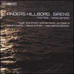 Anders Hillborg: Sirens; Cold Heat; Beast Sampler