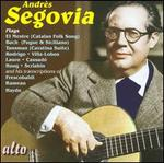 Andrès Segovia Plays...