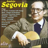 Andrès Segovia Plays... - Andrés Segovia (guitar)