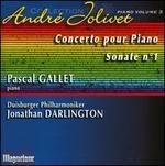 Andr� Jolivet: Concerto pour Piano; Sonate No. 1