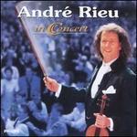 Andr� Rieu in Concert