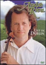 André Rieu: Live in Dublin -