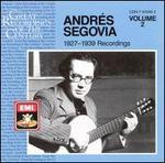 Andrés Segovia: 1927-1939 Recordings, Vol. 2