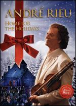 Andre Rieu: Home for the Holidays -