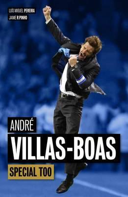 Andre Villas-Boas - Pereira, Luis Miguel, and Pinho, Jaime R