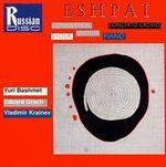 Andrei Eshpai: Concertos for Viola, Violin, Piano; Concerto Grosso