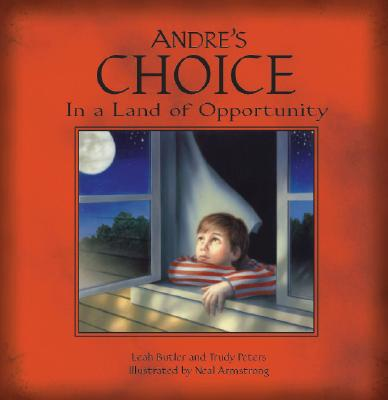 Andre's Choice - Butler, Leah, and Peters, Trudy