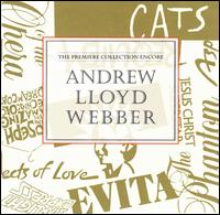 Andrew Lloyd Webber: The Premier Collection Encore - Various Artists