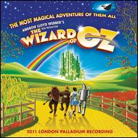 Andrew Lloyd Webber's New Production of The Wizard of Oz [2011 London Palladium Recordi - Michael Crawford