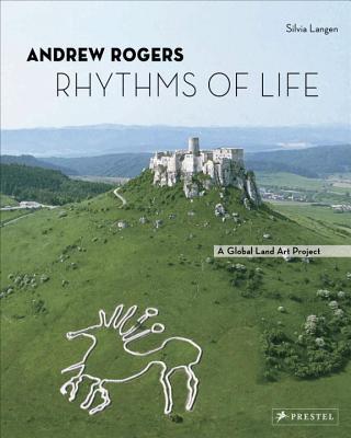 Andrew Rogers: Rhythms of Life - Langen, ,Silvia