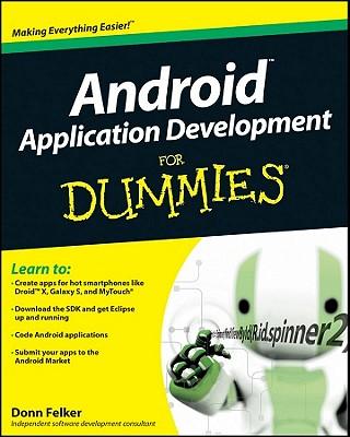 Android Application Development for Dummies - Felker, Donn