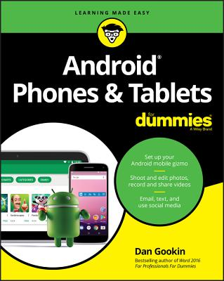 Android Phones & Tablets for Dummies - Gookin, Dan