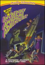 Andy Colby's Incredibly Awesome Adventure - Deborah Brock