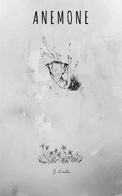 Anemone: The Windflower - Limbu, J