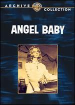 Angel Baby - Hubert Cornfield; Paul Wendkos