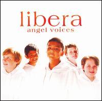 Angel Voices - Libera