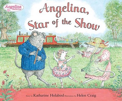 Angelina Star of the Show - Holabird, Katharine