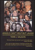Angels Can't Help But Laugh - Thomas S. Burns, Jr.