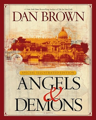Angels & Demons: Special Illustrated Collector's Edition - Brown, Dan