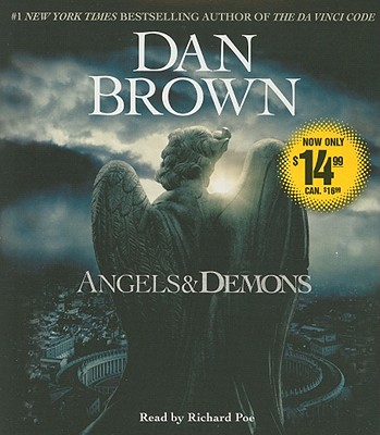 Angels & Demons - Brown, Dan, and Poe, Richard (Read by)