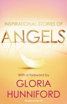 Angels. Gloria Hunniford - Stevens, J T, and Hunniford, Gloria