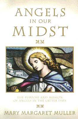 Angels in Our Midst - Muller, Mary Margaret