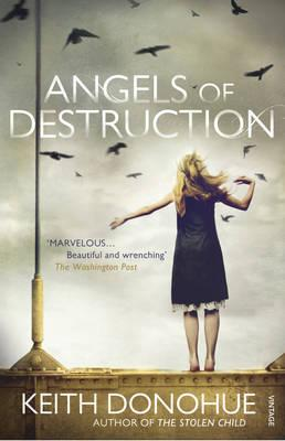 Angels of Destruction - Donohue, Keith