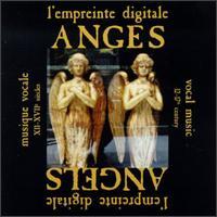 Anges Angels - Concerto Soave; Ensemble Convivencia; Ensemble la Fenice; Ensemble Lucidarium; Lyrique Iberique Ensemble;...