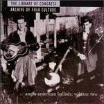 Anglo-American Ballads, Vol. 2