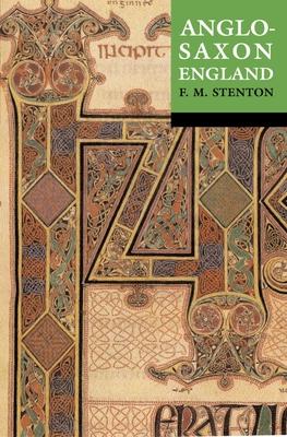 Anglo-Saxon England - Stenton, Frank M