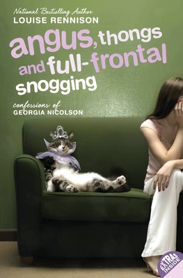 Angus, Thongs and Full-Frontal Snogging: Confessions of Georgia Nicolson - Rennison, Louise