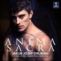 Anima Sacra - Il Pomo d'Oro; Jakub Józef Orlinski (counter tenor); Maxim Emelyanychev (conductor)
