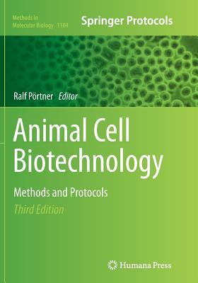Animal Cell Biotechnology: Methods and Protocols - Portner, Ralf (Editor)