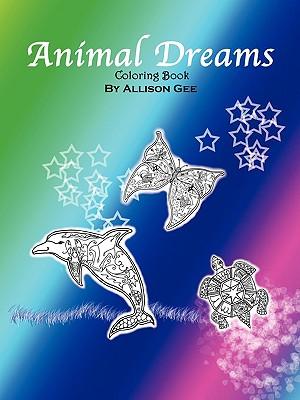 Animal Dreams: Coloring Book - Gee, Allison