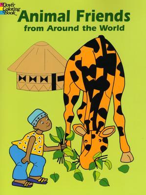 Animal Friends from Around the World - Jenny, Christine