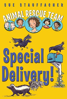 Animal Rescue Team: Special Delivery! - Stauffacher, Sue