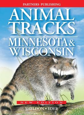Animal Tracks of Minnesota and Wisconsin - Eder, Tamara