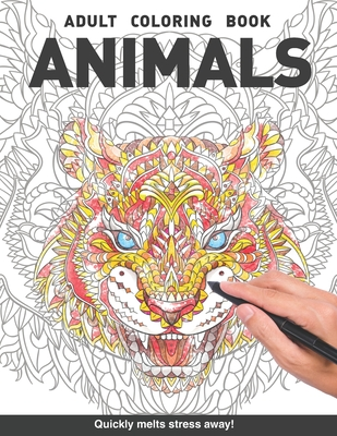 Animals Adults Coloring Book: with tigers, lions, horses, owls, foxes, snakes, eagles, boars and more for adults relaxation art large creativity grown ups coloring relaxation stress relieving patterns anti boredom anti anxiety intricate ornate therapy - Books, Craft Genius