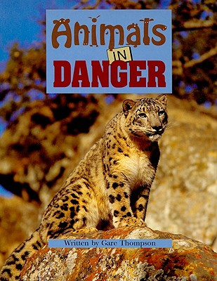 Animals in Danger book by Gare Thompson | 2 available editions ...